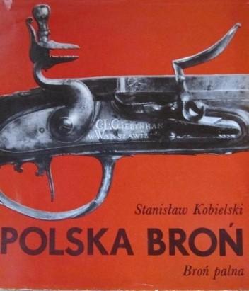 Okładka książki Polska broń: broń palna