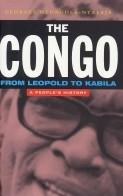 Okładka książki The Congo from Leopold to Kabila: A People's History