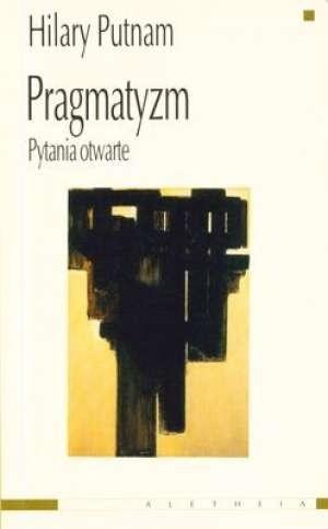 Okładka książki Pragmatyzm. Pytania otwarte