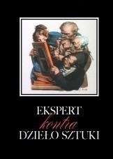Okładka książki Ekspert kontra dzieło sztuki. Rozpoznawanie falsyfikatów oraz fałszywych atrybucji w sztukach plastycznych