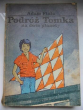 Okładka książki Podróż Tomka na dwie planety