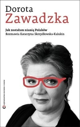 Dorota Zawadzka - Jak zostałam nianią Polaków (2012) rar preview 0