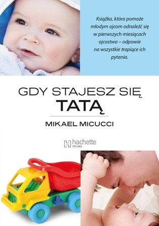 Okładka książki Gdy stajesz się tatą