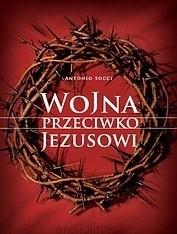 Okładka książki Wojna przeciwko Jezusowi