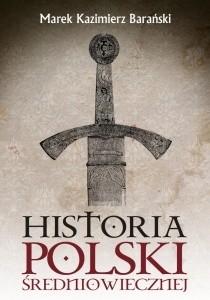 Okładka książki Historia Polski średniowiecznej