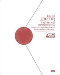 Okładka książki Dzieje polskiej dyplomacji