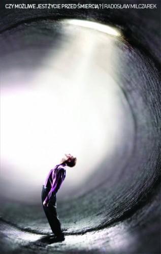 Okładka książki Czy możliwe jest życie przed śmiercią?