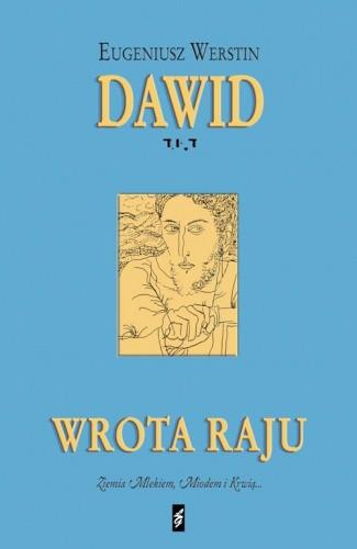 Okładka książki Dawid. Wrota raju.