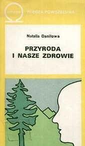 Okładka książki Przyroda i nasze zdrowie