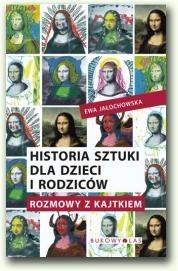 Okładka książki Historia sztuki dla dzieci i rodziców