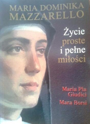 Okładka książki Maria Dominika Mazzarello. Życie proste i pełne miłości
