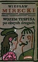 Okładka książki Wozem Tespisa po obcych drogach