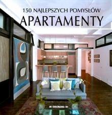 Okładka książki 150 najlepszych pomysłów. Apartamenty