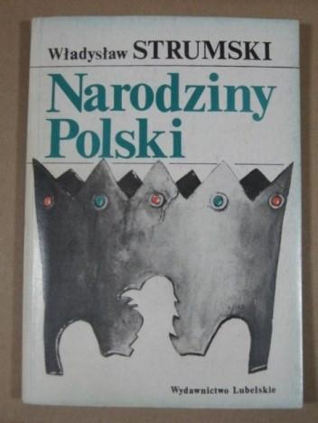 Okładka książki Narodziny Polski