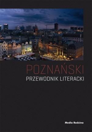 Okładka książki Poznański przewodnik literacki