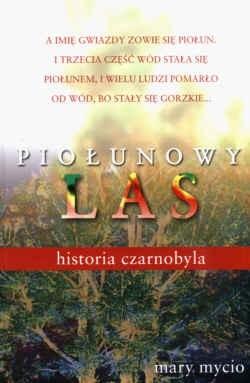 Okładka książki Piołunowy las. Historia Czarnobyla