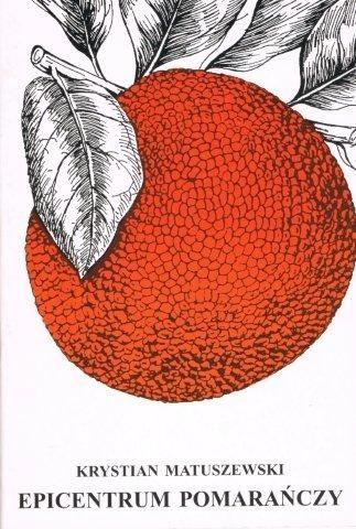 Okładka książki Epicentrum pomarańczy