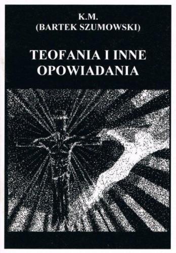 Okładka książki Teofania i inne opowiadania