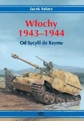 Okładka książki Włochy 1943-1944. Od Sycylii do Rzymu