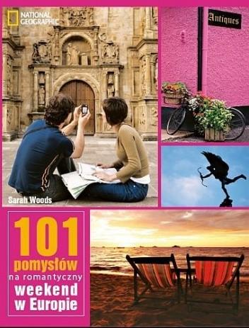 Okładka książki 101 Pomysłów na romantyczny weekend w Europie