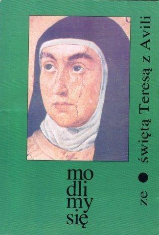 Okładka książki Modlimy się ze świętą Teresą z Avili