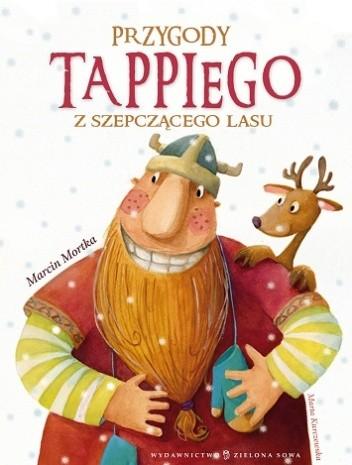 Przygody Tappiego z Szepczącego Lasu - Marcin Mortka