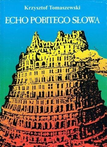 Okładka książki Echo pobitego słowa