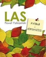 Okładka książki Las. Pytania i odpowiedzi