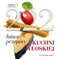 Okładka książki 222 łatwe przepisy kuchni włoskiej