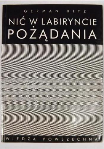 Okładka książki Nić w labiryncie pożądania: gender i płeć w literaturze polskiej od romantyzmu do postmodernizmu