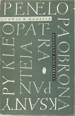 Okładka książki Tetralogia antyczna: Penelopa; Obrona Ksantypy; Kleopatra; Panteja