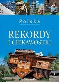 Okładka książki Polska. Rekordy i ciekawostki