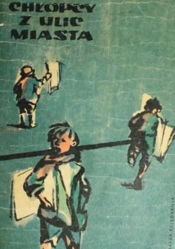 Okładka książki Chłopcy z ulic miasta