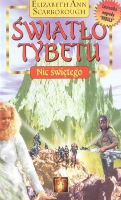 Okładka książki Światło Tybetu. Nic świętego