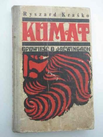 Okładka książki Kumat : opowieść o Jaćwingach