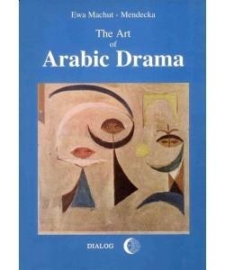 Okładka książki The Art of Arabic Drama. A Study in Typology