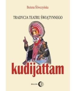 Okładka książki Tradycja teatru świątynnego kudijattam