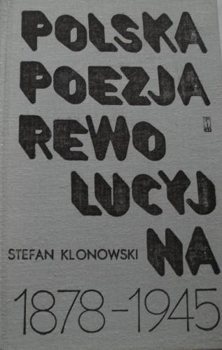 Okładka książki Polska poezja rewolucyjna 1878-1945.