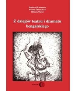 Okładka książki Z dziejów teatru i dramatu bengalskiego