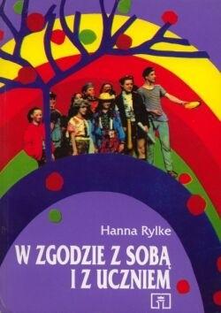 Okładka książki W zgodzie z sobą i z uczniem. Z doświadczeń nauczycieli i psychologów