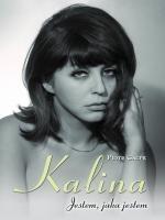 Okładka książki Kalina. Jestem jaka jestem