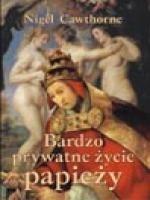 Okładka książki Bardzo prywatne życie papieży