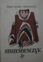 Strzemieńczyk. Czasy Władysława Warneńczyka