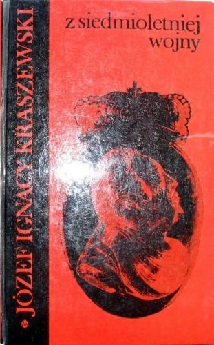 Okładka książki Z siedmioletniej wojny. Czasy Augusta III