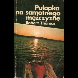 Okładka książki Pułapka na samotnego mężczyznę