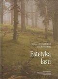 Okładka książki Estetyka lasu