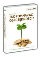Okładka książki Jak pomnażać oszczędności?     Spraw, by twoje pieniądze zaczęły pracować na ciebie!