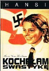 Okładka książki Kochałam swastykę