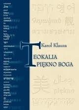 Okładka książki Teokalia - piękno Boga : prolegomena do estetyki dogmatycznej