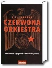 Okładka książki Czerwona Orkiestra. Radziecka sieć szpiegowska w hitlerowskiej Europie
